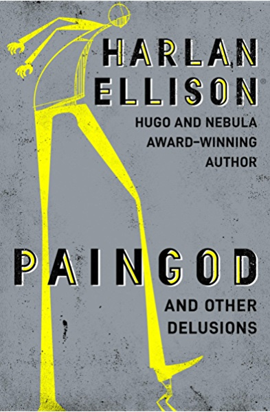 Cover of Paingod and Other Delusions